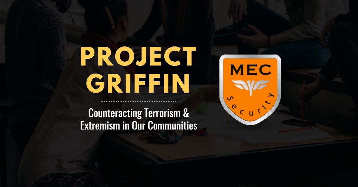 Project Griffin: Counteracting Terrorism & Extremism in Our Communities