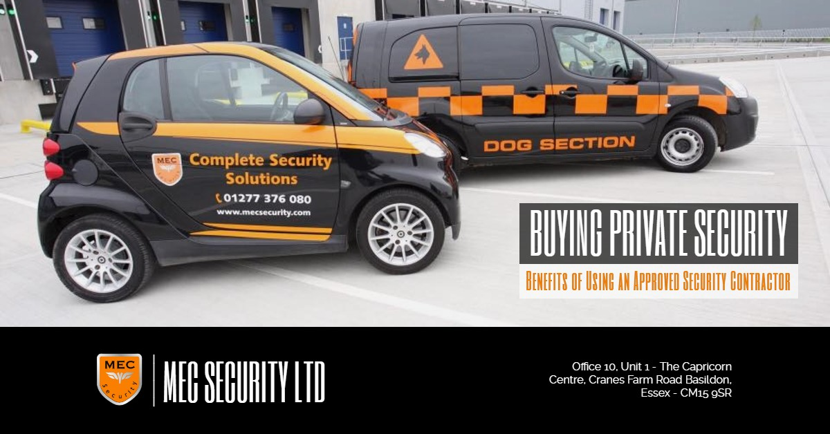 Buy Private Security? Benefits of Using an Approved Security Contractor