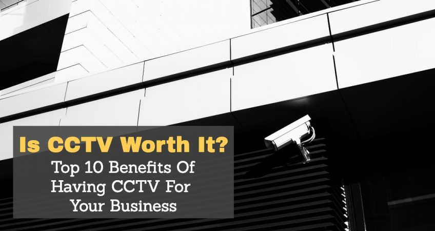 Is CCTV Worth It?