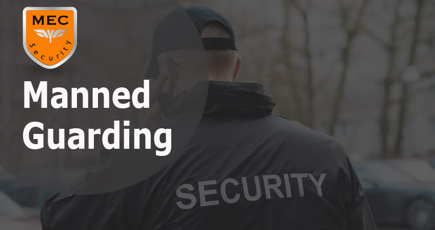 What Is Manned Guarding?