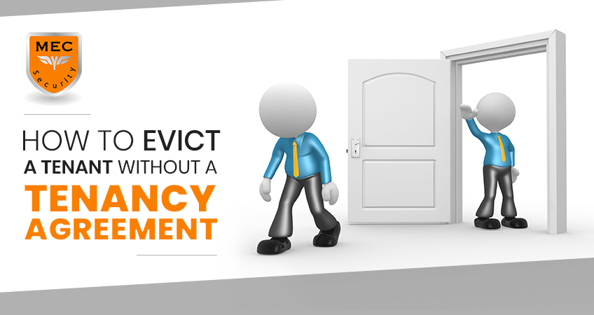 Evicting a Tenant Without a Tenancy Agreement
