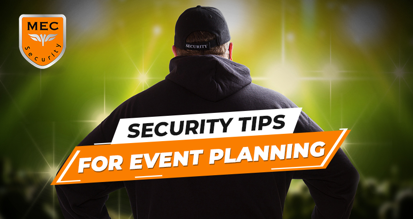 Event Security: Tips for Event Planning