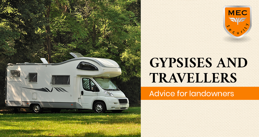Gypsies and Travellers – Advice for Landowners